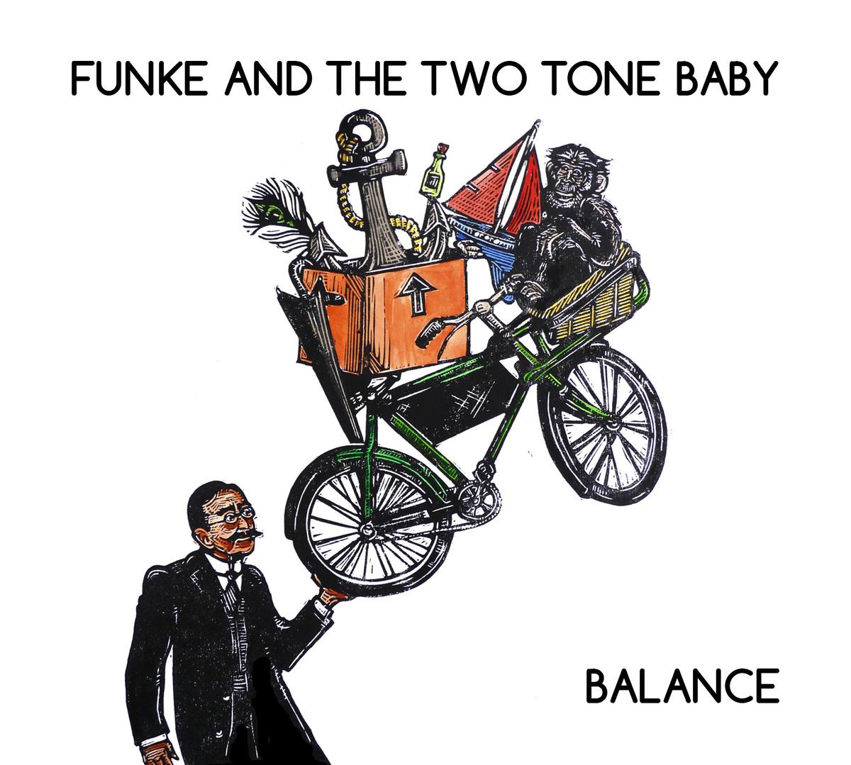 Funke and The Two Tone Baby – Balance