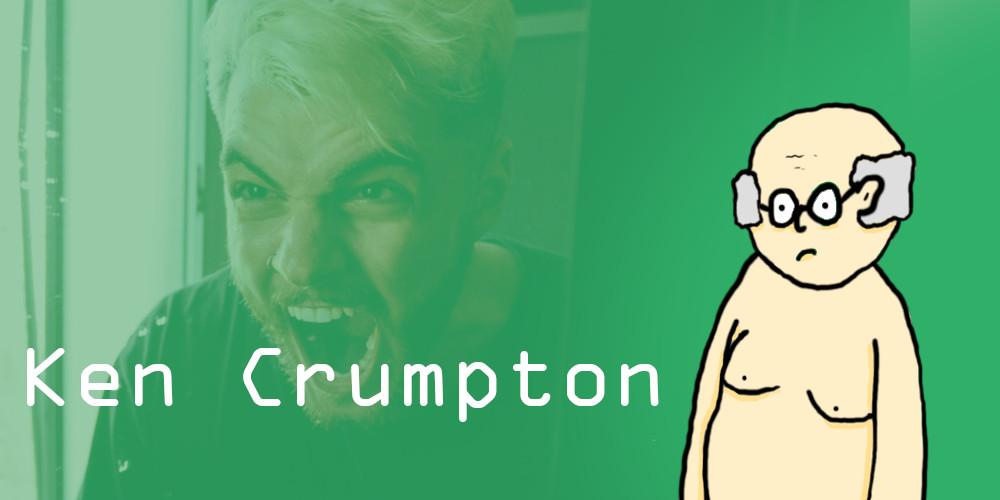 I'm Angry Ken Crumpton